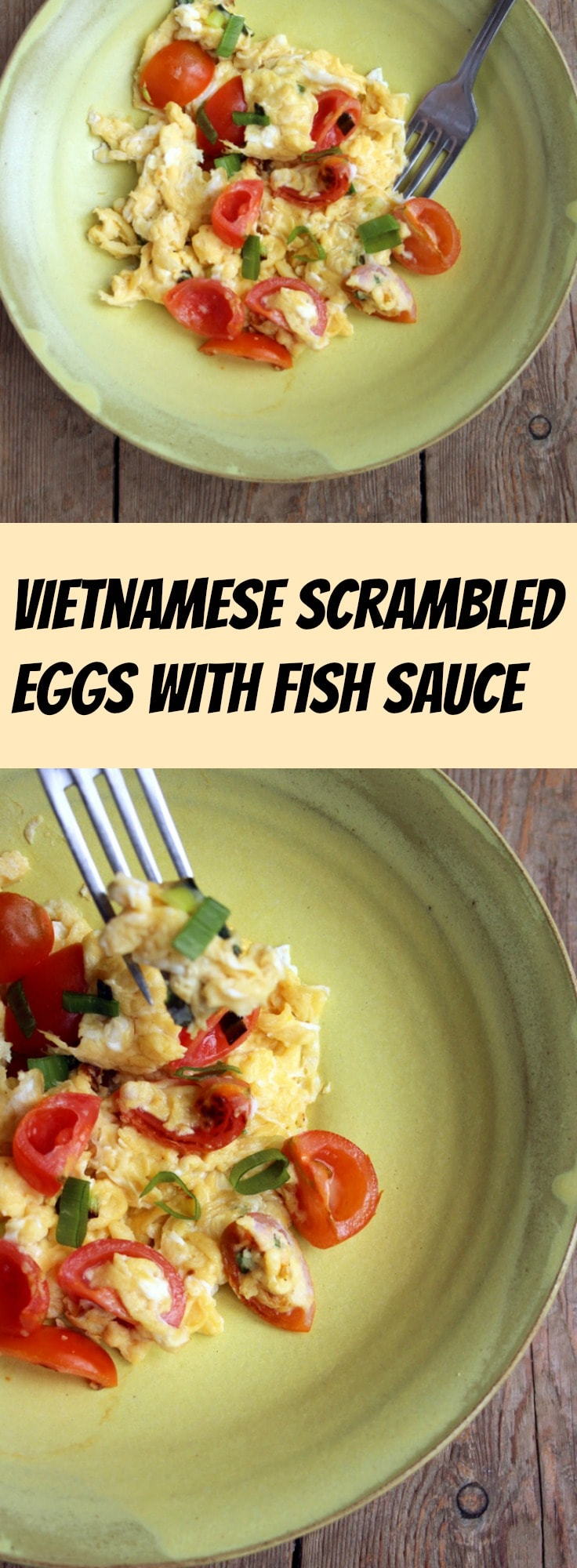 The humble scrambled egg gets an asian-style makeover that will knock your socks off: Vietnamese scrambled eggs with fish sauce is a true taste revelation. #scrambledeggs #fishsauce