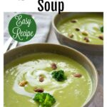 creamy broccoli pistachio soup in bowls
