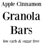 apple cinnamon low carb granola bars