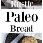 rustic Paleo bread pin