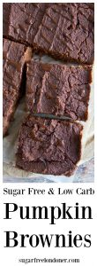 Fudgy Pumpkin Brownies! This chocolatey, spiced treat is sugar free, grain free and low carb.