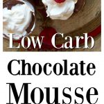 low carb chocolate mousse pots with cream topping
