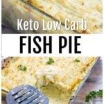 keto fish pie with cauliflower mash in a casserole dish