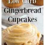 low carb gingerbread cupcakes
