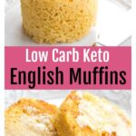 Keto English muffins sliced and toasted and buttered