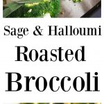 Sage and halloumi roasted broccoli heads with caramelised leeks pin