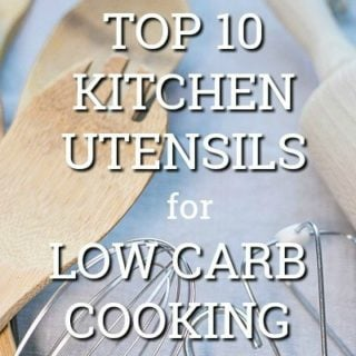 Low carb kitchen utensils - the top 10 essential kitchen tools