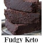 a stack of fudgy keto brownies