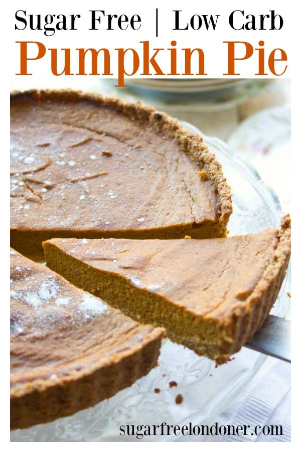 Enjoy the flavours of autumn with this easy sugar free pumpkin pie! This holiday classic has a gluten free pie crust and a deliciously spiced pumpkin filling. Perfect for low carb and Keto diets and suitable for diabetics. #pumpkinpie #sugarfreedessert #lowcarb