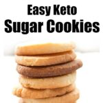 a stack of keto sugar cookies and cookies on a baking sheet