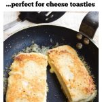 cheese toast in a frying pan