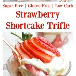 sugar free strawberry shortcake trifle