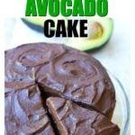 a chocolate avocado cake