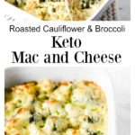Keto mac and cheese with cauliflower and broccoli florets in a casserole dish