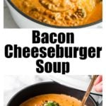 a saucepan with bacon cheeseburger soup decorated with tomatoes and parsley and a ladle full of soup