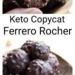 a halved keto ferrero rocher and a bowl with chocolate hazelnut truffles