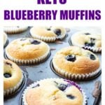 keto blueberry muffins in a muffin pan