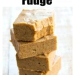 a stack of peanut butter fudge