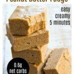 stack of peanut butter keto fudge pin