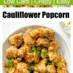baked and breaded cauliflower florets in a bowl topped with parsley