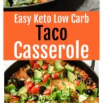 east keto taco casserole with ground beef