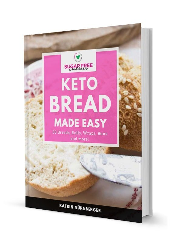 Keto Bread Made Easy Cookbook - Sugar Free Londoner