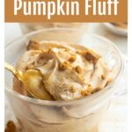 pumpkin fluff in a dessert bowl and a spoon