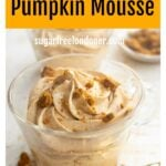 a glass with pumpkin mousse