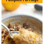 taking a spoonful of pumpkin porridge