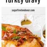 a turkey and gravy