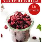keto dried cranberries in a glass jar
