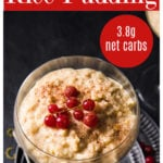 a dessert glass bowl with keto rice pudding decorated with red currants