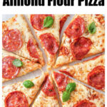 an almond flour pizza topped with tomato sauce, cheese and pepperoni cut into 8 slices