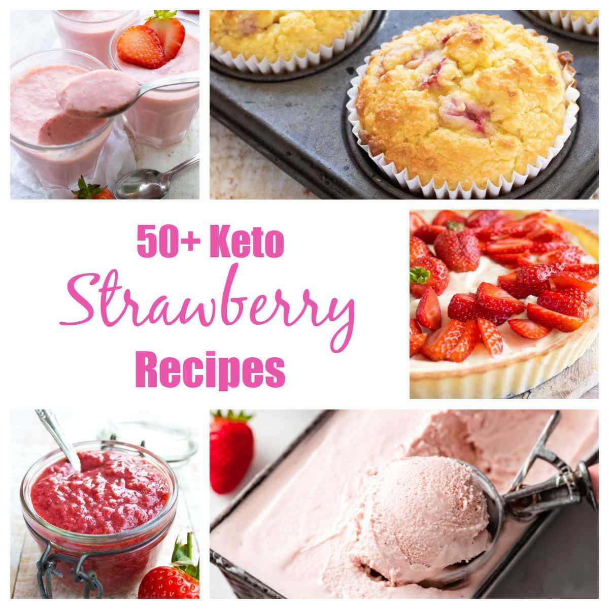 a selection of keto strawberry recipes