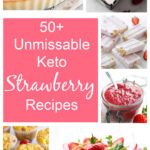 a collage for pinterest of keto strawberry recipes
