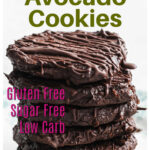 a stack of chocolate avocado cookies