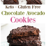 a collage of keto avocado cookies with chocolate drizzle for pinterest