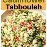 a plate with cauli tabbouleh