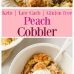 a bowl with peach crisp and a casserole with cobbler