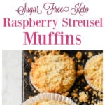 a pinterest image collage with unbaked and baked raspberry muffins in a pan